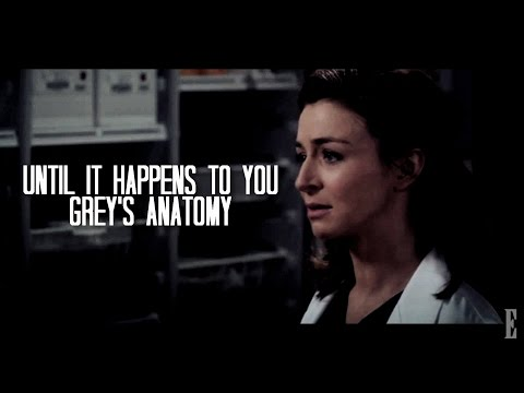 Grey's Anatomy| Until It Happens To You