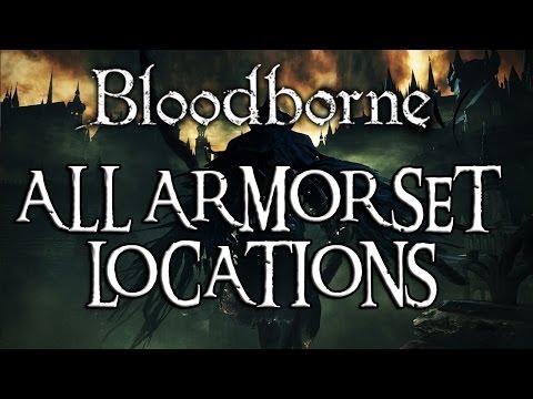Bloodborne: ALL ARMOR SET LOCATIONS!