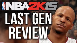 FULL NBA 2k15 PS3/360 Review (Last Gen VS Next Gen Comparisons)