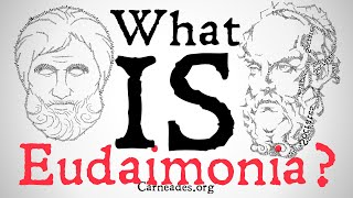 What is Eudaimonia? (Ancient Greek Philosophy)
