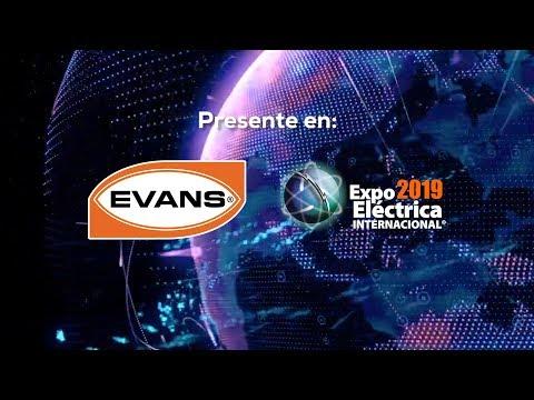 Evans® presente en Expo Eléctrica Internacional 2019