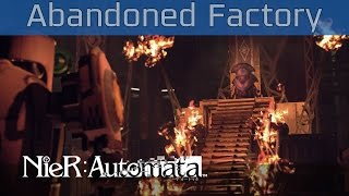 Nier: Automata - Abandoned Factory Walkthrough [HD 1080P/60FPS]