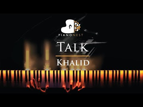 Khalid - Talk - Piano Karaoke / Sing Along Cover With Lyrics