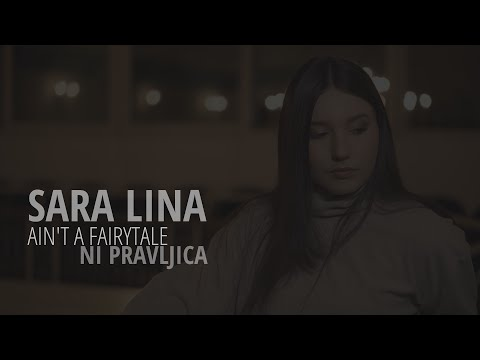 Sara Lina Jagodic Večerina -  Ain´t a fairytale (Official Video)