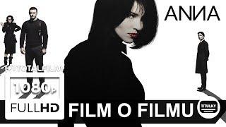 Anna (2019) film o filmu