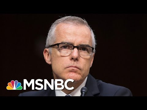 Source: Justice Dept. Receives Referral For Criminal Charge Against Andrew McCabe | MSNBC