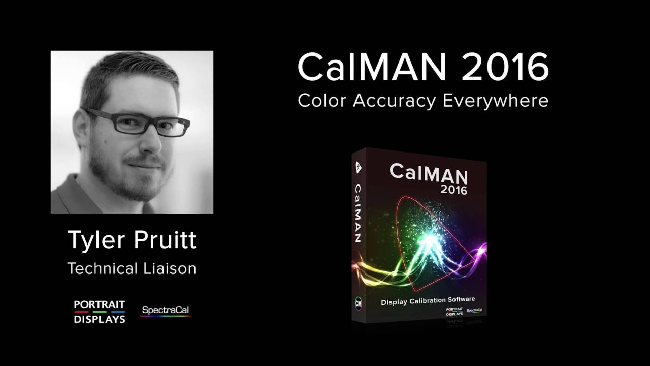 CalMAN 2016 New Calibration Features, HDR and More