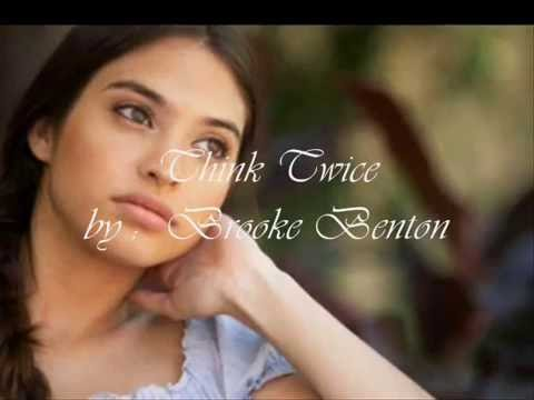 Brook Benton   -   Think Twice  ( audio - lyrics )