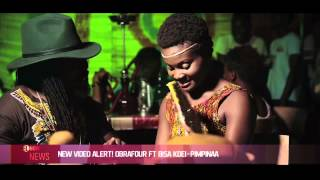 "NEW VIDEO ALERT! OBRAFOUR FT BISA KDEI ""PIMPINAA"" - EL NOW News"