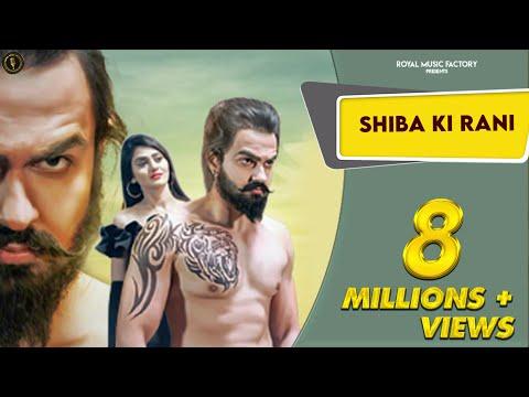 Veer Sahu - Shiba Ki Rani (शीबा की रानी) | Official Video | New Haryanvi Songs Haryanavi 2019