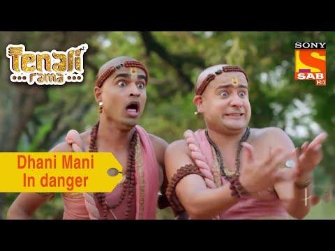 Your Favorite Character   Dhani Mani Are In Danger   Tenali Rama