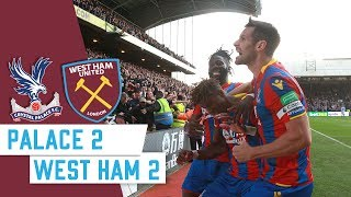 Crystal Palace 2-2 West Ham | 17/18 Season