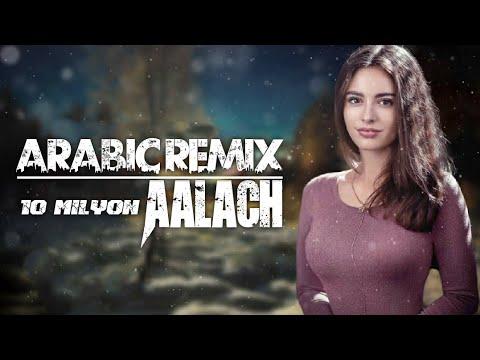 Arabic Remix - Aalach (Furkan Demir & Taner Yalçın) TikTok Akım