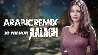 Arabic Remix - Aalach (Furkan Demir & Taner Yalçın) TikTok Akım Resimi