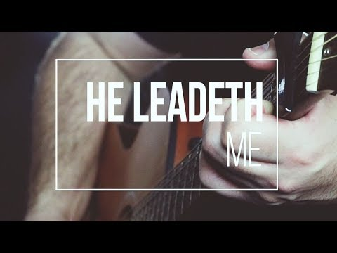He Leadeth Me by Reawaken (Acoustic Hymn) - YouTube