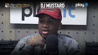 """DJ Mustard On New Artist RJ And His Track """"Main Bitch"""" Rap Radar"""