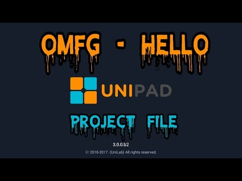 OMFG - Hello [UNIPAD] [PROJECT FILE]