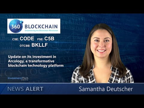 360 Blockchain Inc. (CSE:CODE) Update On Its Investment In Arcology