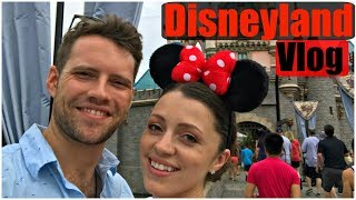 Disneyland Vlog Two | A Whole Day of Disneyland!
