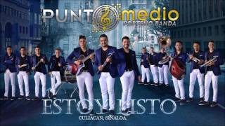 ESTOY LISTO - PUNTO MEDIO popteño banda 2016