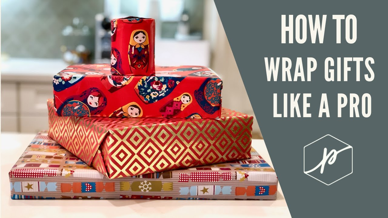 How To Wrap Gifts Like A Pro Youtube