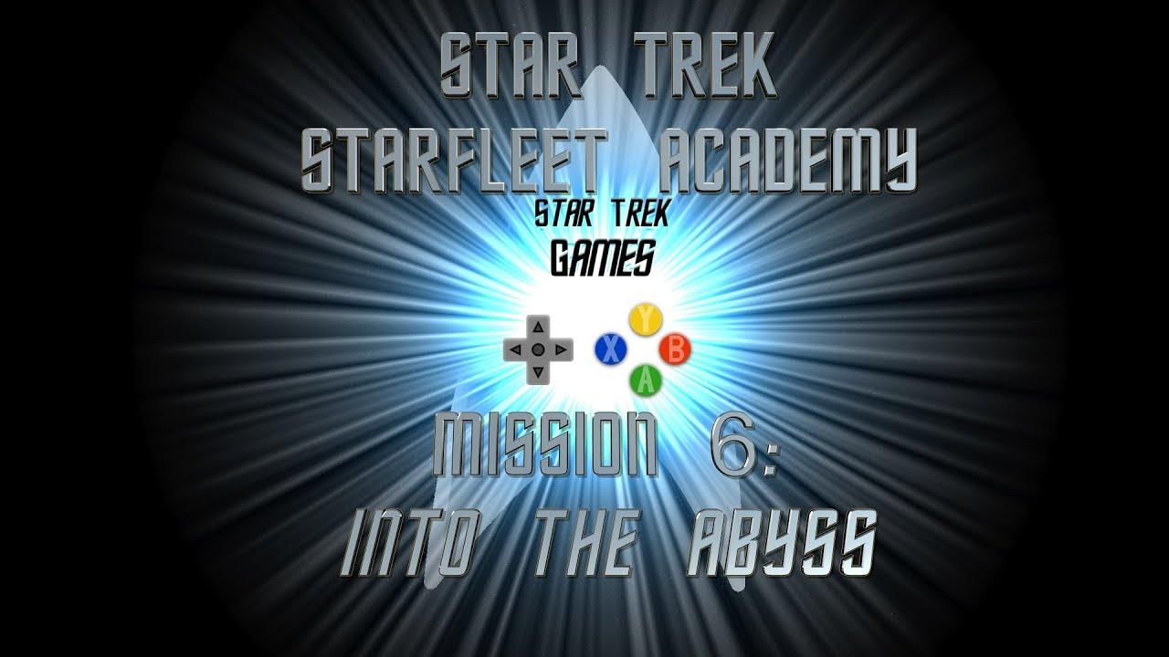 Star Trek Starfleet Academy Mission 6: Into The Abyss