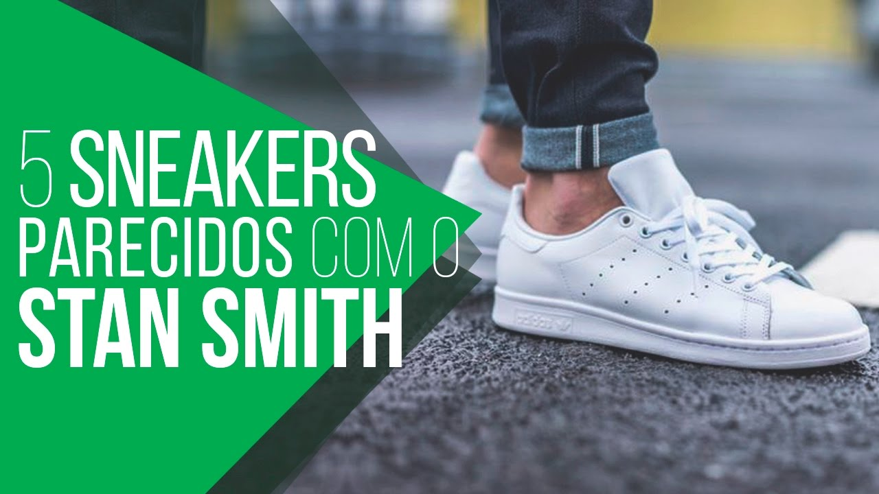 03fec23868 5 Sneakers para substituir o Adidas STAN SMITH -  TrocaMM - YouTube