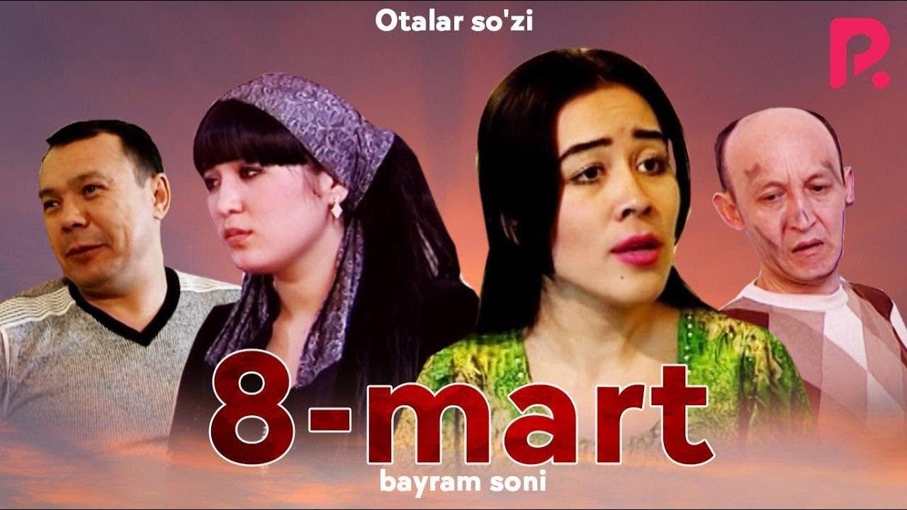 Otalar so'zi - 8-mart bayram soni | Оталар сузи - 8-март байрам сони (Nima uchun?)