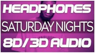Khalid Kane Brown Saturday Nights REMIX 8D AUDIO 3D AUDIO.mp3