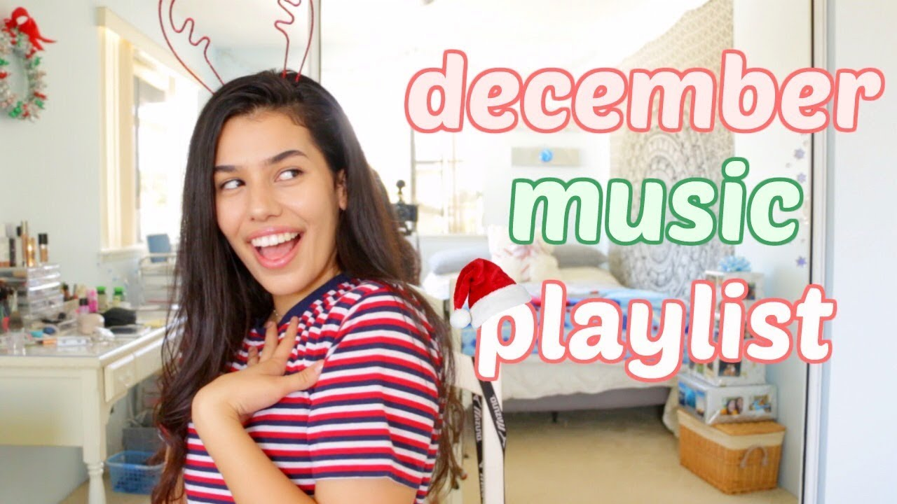Christmas Music Youtube Playlist.My Lit Christmas Music December Playlist 2017 Ava Jules