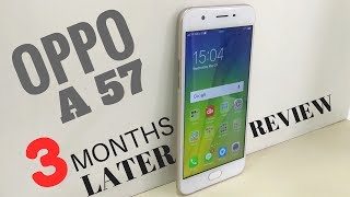 OPPO A57 Review: 3 Months Later! Should You Buy ??
