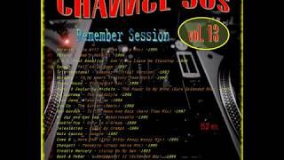 CHANNEL 90s vol  13 Remember Session Eurodance Eurohouse Italodance Makina Bakalao Oldschool Techno