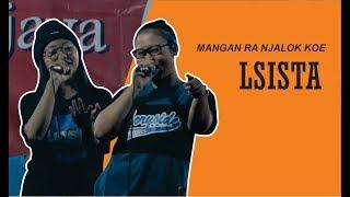 Gambar cover Live perform LSISTA - MANGAN RA NJALOK KOE