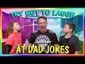 TRY NOT TO LAUGH AT DAD JOKES   We Are The Davises