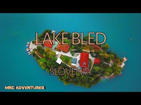 LAKE BLED SLOVENIA AERIAL FILMING - FAIRY TALE LAND - DJI MAVIC PRO!!