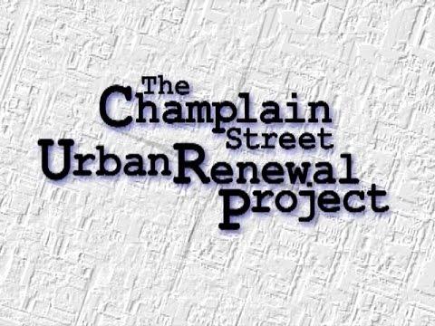 The Champlain Street Urban Renewal Project [Film]