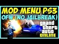 GTA 5 ONLINE - MOD MENU PS3 OFW (NO JAILBREAK) + DOWNLOAD !