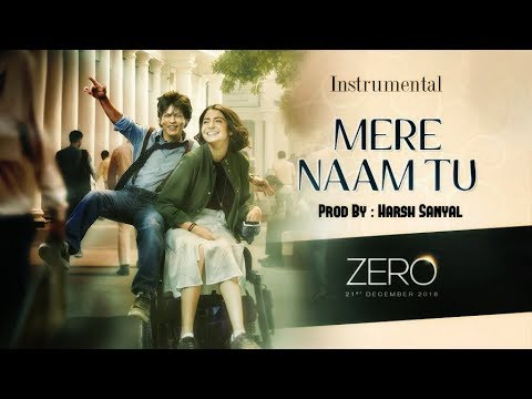Mere Naam Tu - Instrumental Cover Mix (Zero/Ajay-Atul)  | Harsh Sanyal |