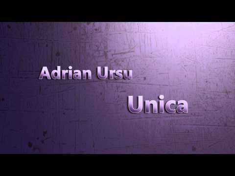 Adrian Ursu - Unica (New single 2014)