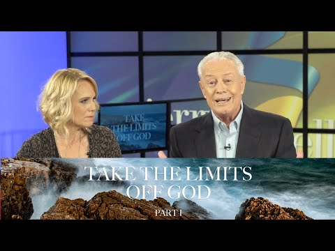 Take The Limits Off God Part 1
