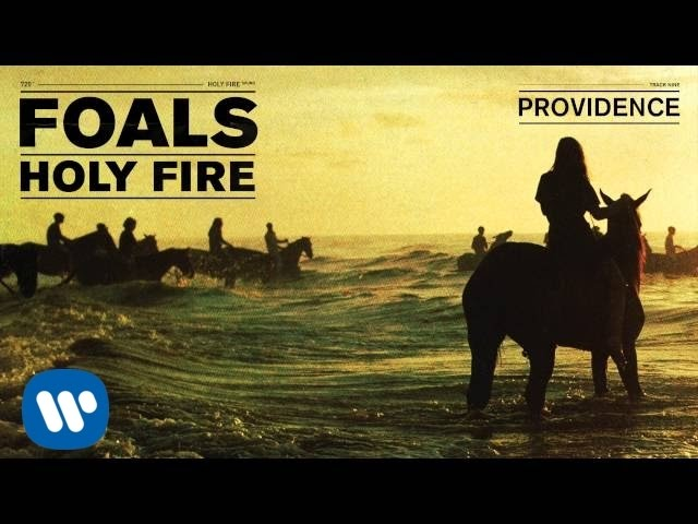foals-providence-holy-fire-foals
