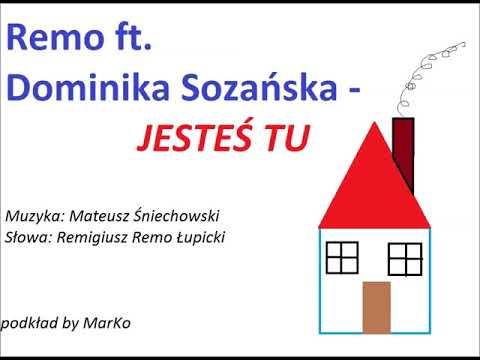 Remo ft. Dominika Sozańska - Jesteś tu (piano podkład by MarKo = karaoke)
