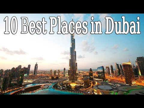 Top 10 Places To Visit In Dubai
