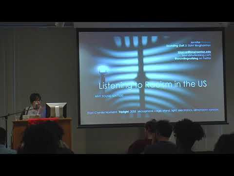 Jennifer Lynn Stoever: Listening To Racism in the US - Or Why Sound Matters