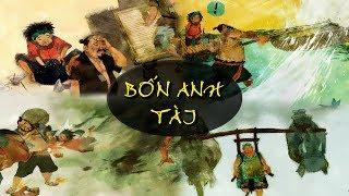 Bốn anh tài - Sự tích Bốn người tài - Truyện 4 người tài - Truyện Cổ Tích Việt Nam [HD-1080p]