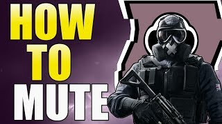 Rainbow Six Siege - Mute Guide - Year 3 - Tips And Tricks