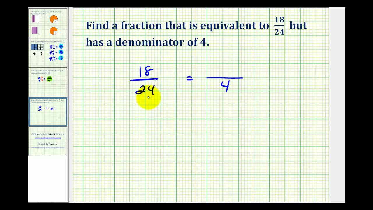 Ex 2 Determine An Equivalent Fraction With A Specific