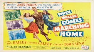 When Willie Comes Marching Home 1950) Trailer