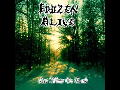 "Frozen Alive ""Last Winter On Earth"" (full demo 2014)"