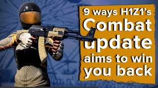 9 ways H1Z1 King of the Kill's Combat Update aims to win you back
